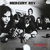 Play & Download Mercury Rev Live In Brixton '92 by Mercury Rev | Napster
