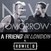 New Tomorrow feat. Howie D by A Friend In London