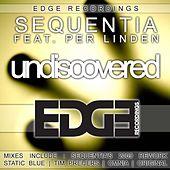 Play & Download Undiscovered (feat. Per Linden) by Sequentia | Napster
