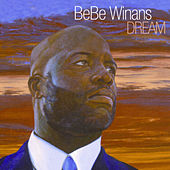 Dream by BeBe Winans