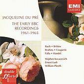 Play & Download The Early BBC Recordings 1961-1965 by Jacqueline du Pre | Napster