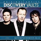 Play & Download Discovery Vaults by Reverend Horton Heat | Napster
