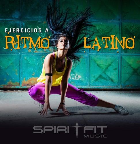 Ejercicios a Ritmo Latino by SpiritFit Music