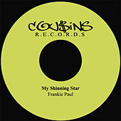 Play & Download My Shinning Star by Frankie Paul | Napster