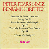Peter Pears sings Benjamin Britten by Various Artists