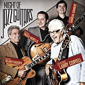 Play & Download Night of Jazz Guitars by Larry Coryell | Napster