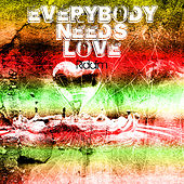 Play & Download Everybody Needs Love by Various Artists | Napster