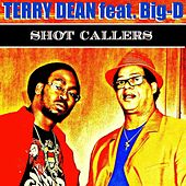 Play & Download Shot Callers by Terry Dean | Napster