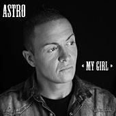 Play & Download My Girl by Astro | Napster
