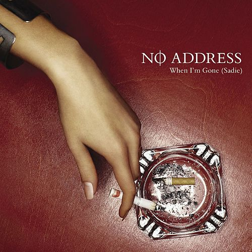 Play & Download When I'm Gone by No Address | Napster