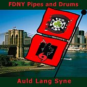 Play & Download Auld Lang Syne: Hurricane Sandy Relief Fund by Fdny Pipes and Drums | Napster