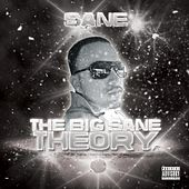 Play & Download The Big Sane Theory by Sane | Napster