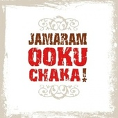 Play & Download Ooku Chaka! by Jamaram | Napster