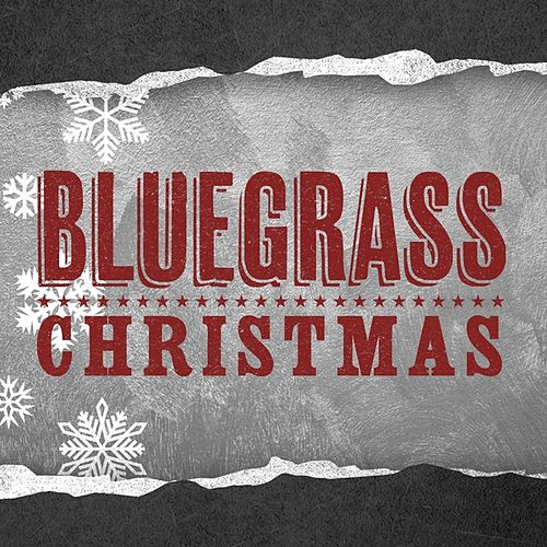 Play & Download Christmas Bluegrass by Various Artists | Napster