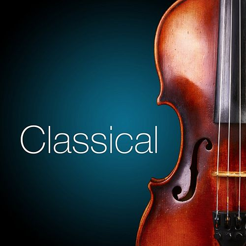 Classical by Various Artists