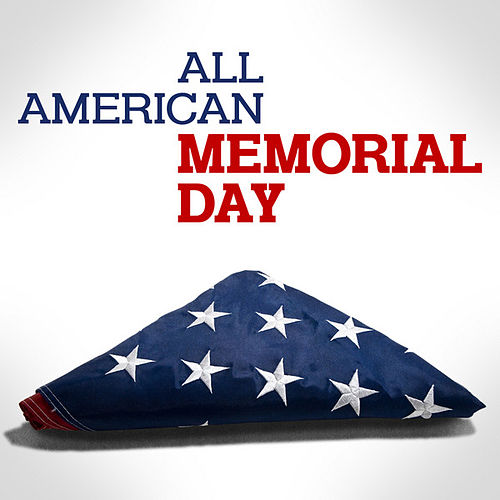 All American Memorial Day by Various Artists