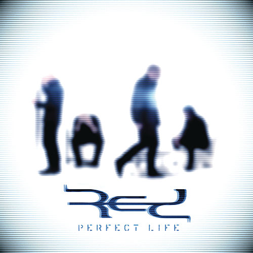 Play & Download Perfect Life by RED | Napster