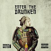 Play & Download Enter the Drunken by Drunken Master | Napster