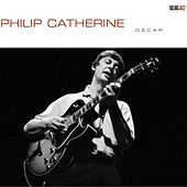 Play & Download Oscar by Philip Catherine | Napster