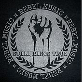Play & Download Rebel Music by Still Rings True | Napster