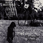 Play & Download Strange Fruit by Irvin Mayfield | Napster