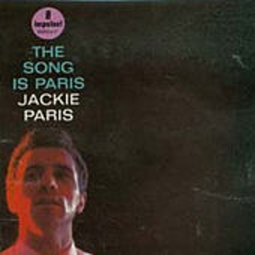 The Song Is Paris by Jackie Paris