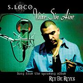 Play & Download Vivir Sin Aire by Sporty Loco | Napster