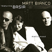 Play & Download Matt's Mood by Matt Bianco | Napster