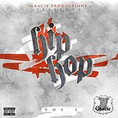 Gracie Productions Presents: Hip Hop Volume 1 by Various Artists