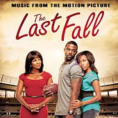 Play & Download The Last Fall (Music from the Motion Picture) by Various Artists | Napster