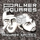 Play & Download Square Tactics by The Palmer Squares | Napster