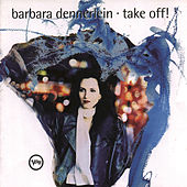 Play & Download Take Off by Barbara Dennerlein | Napster