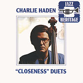 Play & Download Closeness Duets by Charlie Haden | Napster