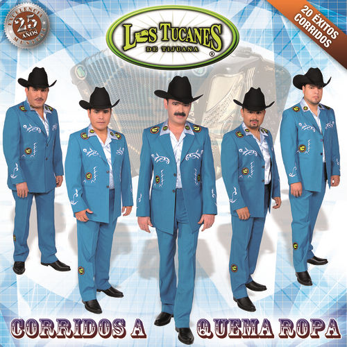 Play & Download Corridos A Quema Ropa by Los Tucanes de Tijuana | Napster