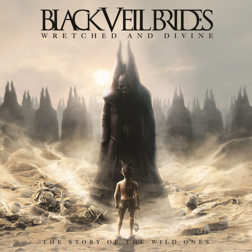 Wretched And Divine: The Story Of The Wild Ones by Black Veil Brides