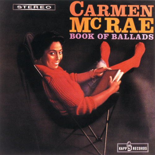 Play & Download Book Of Ballads by Carmen McRae | Napster