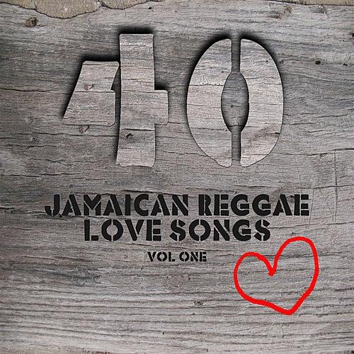 40 Jamaican Reggae Love Songs Vol 1 by Various Artists