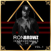 Ron Browz Instrumentals Vol. 1 by Ron Browz