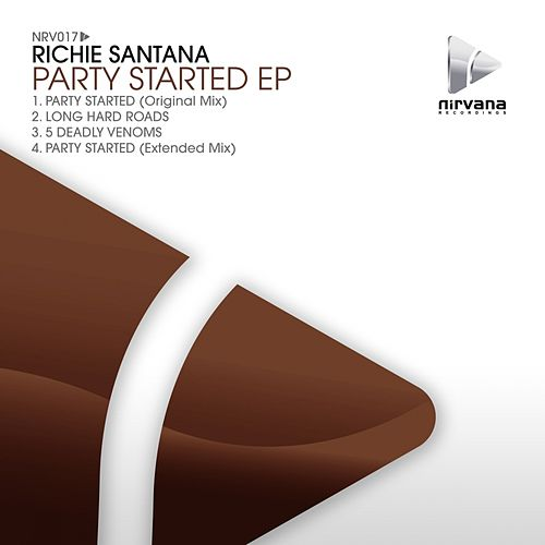 Party Started - Single by Richie Santana