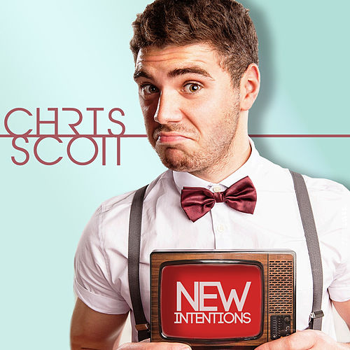 New Intentions by Chris Scott