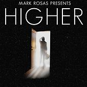 Play & Download Higher by Mark Rosas | Napster