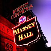 Play & Download Massey Hall by Burton Cummings | Napster