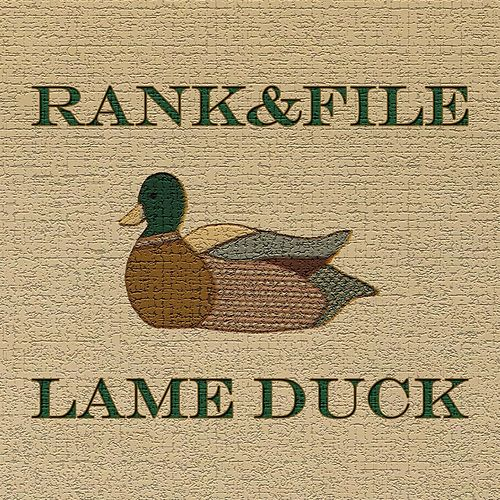 Play & Download Lame Duck by Rank and File | Napster