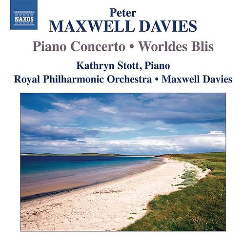 Play & Download Maxwell Davies: Piano Concerto - Worldes Bli by Various Artists | Napster