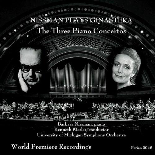 Ginastera: The Three Piano Concertos by Barbara Nissman