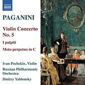 Play & Download Paganini: Violin Concerto No. 5 - I palpiti by Ivan Pochekin | Napster