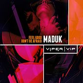 Play & Download Feel Good by Maduk | Napster