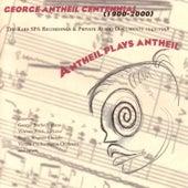 Play & Download Antheil Plays Antheil by George Antheil | Napster