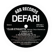 Club Etiquette b/w Built To Last by Defari