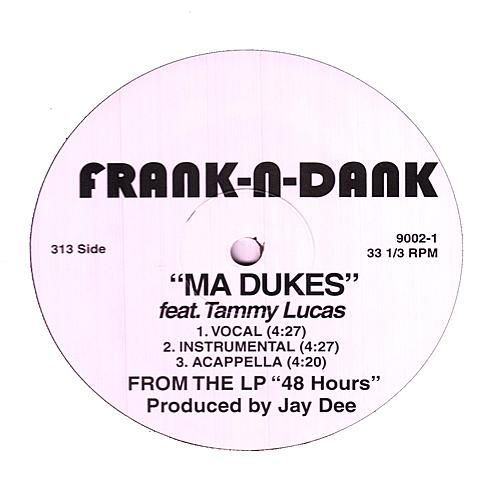 Play & Download Ma Dukes by Frank-n-Dank | Napster